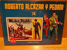 ROBERTO ALCÁZAR Y PEDRÍN. TOMO 26. EDITORIAL PLANETA - 2010 / PRECINTADO