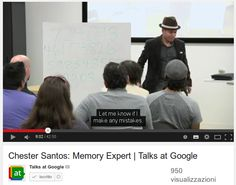 Neuroscienze dei trucchi mnemonici / Chester Santos:memory expert and Routes to remembering: the brains behind superior memory