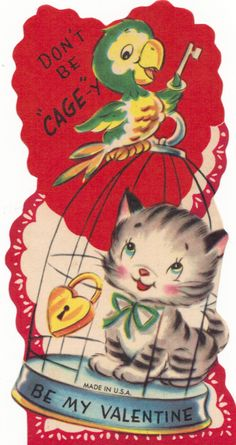 old Valentines - I think I actually gave this one to a classmate at school.