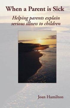 This book provides parents and caregivers with suggestions on how to approach children with the information that their parent is seriously ill, including when a parent dies. There are lots of examples of how and what to say to children and teens. The author reviews a child's understanding and response to serious illness at different stages of development. She provides suggestions of how adults may help children cope with the daily disruptions the illness has created. Parenting Books, Caregiver, Sick, Parents, This Book, Author, Children, Dads, Young Children