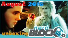 Nerd Block Unboxing - August 2016 - Lord of the Rings, Labyrinth, He-Man