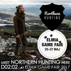 Meet www.northernhunting.com at @elmiagamefair 25th.-27th. of May 2017 in Sweden. Stand D02:02. #jakt #sweden #jönköping #huntingfair #jaktmesse #elmiagamefair #elmiagamefair2017 #huntingclothes #northernhunting Hunting Clothes, Sweden, Meet, Movie Posters, Movies, 2016 Movies, Film Poster, Films, Popcorn Posters