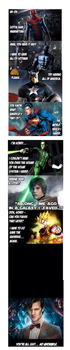 """""""LOL I love spiderman, DBZK, and Doctor Who. I don't like Batman or Superman, and I don't care about Captain America or The Green Lantern or Luke. :l"""" <<--- you need to have a talk about how we do things here in this Marvel fandom Dc Memes, Funny Memes, Jokes, Funny Quotes, Girl Quotes, Humor Quotes, Food Quotes, Funniest Memes, Funny Signs"""