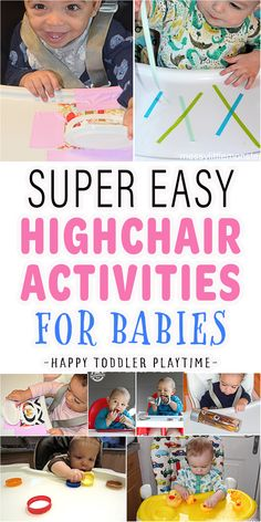 Easy Highchair Activities for Babies - HAPPY TODDLER PLAYTIME
