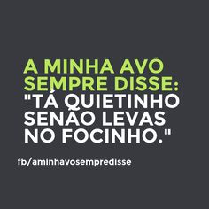 Stay still or you know the drill.  #aminhavosempredisse #frases #avo #funny #divertido #quotes #grandma #lol #frasesdaavo #comedia #comedy #phrases #rir