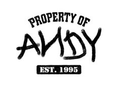 Property of ANDY tee...How cute is that? Nerdsqueee!