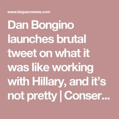 Dan Bongino launches brutal tweet on what it was like working with Hillary, and it's not pretty | Conservative News Today