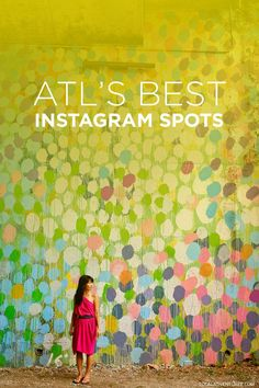 Best Places to Take Pictures in Atlanta // localadventurer.com
