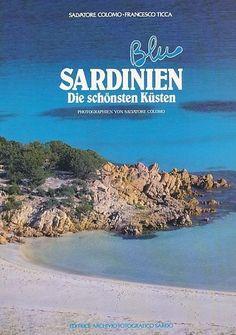 Sardinien. Die schönsten Küsten. Photogr. v. S. Colomo. Colomo, Salvatore und Fr