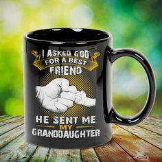 I Asked God for a Friend He Sent Me My GrandDaughter Great t-shirts, mugs, bags, hoodie, sweatshirt, sleeve tee gift for grandpa, granddad, grandfather from grandson, granddaughter, or any girls, boys, grandchildren, grandkids, friends, men, women on birthday, mother's day, father's day, grandparents day, Christmas or any anniversaries, holidays, occasions. Grandchildren, Grandkids, Grandpa Quotes, Grandma Mug, Christmas Mom, Christmas Ideas, Sweatshirt, Hoodie, Grandparents Day