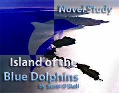 Island of the Blue Dolphins- book  (Unit study)