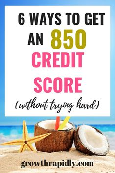 How to Raise Your Credit Score to 850 GrowthRapidly : A perfect credit score means a better chance to qualify for any loans. There are several ways to raise your credit score. Read on to find out now. credit score hacks, how to raise your credit score, f