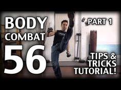 Body Combat 56 Tips & Tricks TUTORIAL! Part 1 - YouTube