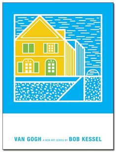 VAN GOGH POSTER (The Yellow House) by bobkessel