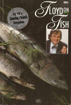 Floyd on Fish by Keith Floyd,