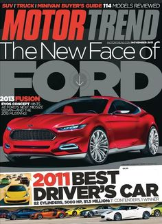 """I really like the main story blurb. It takes front and center in a cool way. The """"2011 Best Driver's Car"""" blurb looks slightly tacky to me. I think it could have been really improved with a few simple modifications. 2015 Mustang, Ford Mustang, Discount Magazines, Import Cars, Car Magazine, Automobile Industry, New Face, Entertaining, Digital"""