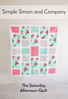 The Saturday Afternoon Quilt Pattern Official Release! - Simple Simon and Company Quilting For Beginners, Quilting Tips, Quilting Projects, Quilting Designs, Sewing Projects, Hand Quilting, Sewing Ideas, Patchwork Quilting, Patchwork Bags