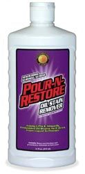 Pour N Restore Oil Stain Remover; Here's how it works: Apply Pour-N-Restore as a liquid. This powerful garage floor, driveway cleaner immediately sets to work absorbing the stains. As Pour-N-Restore changes into a solid, it simply takes the oil stains with it! No rinse ! No wash ! Just sweep away. Available @ Ace Hardware.