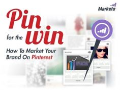 Pin for the Win: How to Market Your Brand on Pinterest