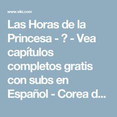 Las Horas de la Princesa - 궁 - Vea capítulos completos gratis con subs en Español - Corea del Sur - Series de TV - Viki