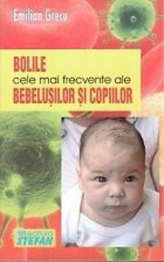 Bolile cele mai frecvente ale bebelusilor si copiilor