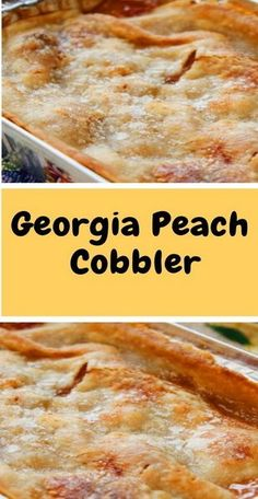 Georgia Peach Cobbler Georgia is famous for its peaches, and perhaps one of the state's most famous recipes is peach cobbler. Making peach cobbler from scratch is really the best way to enjoy the dish, and besides, it's super easy to make and absolutely Georgia Peach Cobbler Recipe, Homemade Peach Cobbler, Peach Cobbler Recipes, Recipes With Peaches, Easy Cobbler Recipe, Desserts With Peaches, Recipe For Peach Cobbler Dump Cake, Peach Dump Cakes, Recipe For Peach Pie