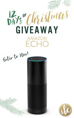 It's the 12 Days of Christmas! ENTER TO WIN an AMAZON ECHO via @inspiredbycharm #IBCholiday