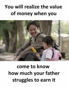 I know the struggle he did And know also I know the value of money I love u papa Father Daughter Love Quotes, Father Love Quotes, Love My Parents Quotes, Mom And Dad Quotes, Real Life Quotes, Fathers Love, Sister Quotes, Reality Quotes, Girl Quotes