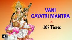 Vani - 108 Times - Powerful for Education Gayatri Mantra 108, Times, Education, Youtube, Onderwijs, Learning, Youtubers, Youtube Movies