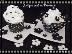 CUPCAKES NOIRS ET BLANCS Cupcakes, Pudding, Provence, Desserts, Table, Blog, Black N White, Other, Recipe