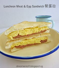 DreamersLoft: Luncheon Meat & Egg Sandwich 餐蛋治