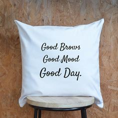 Good Brows, Good Mood, Good Day Cotton Canvas Black & White Cushion. This cushion is perfect to accessorise your bedroom or is perfect for finishing touches to a beauty salon. Our cushions and pillows are not only perfect gifts, they are a unique home accessory and a great talking point for family & friends. Size: 17 x 17 PAYMENT You can pay by Paypal or use your card and pay using direct Checkout. DELIVERY All items are securely packaged to ensure quality. SHIPPING UK Shipping 2...