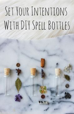 Set Your Intentions with DIY Spell Bottles   Zenned Out
