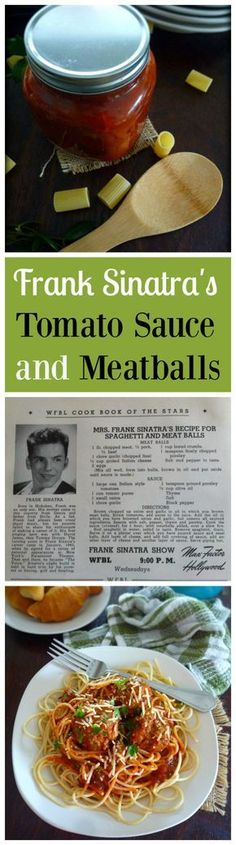 Perfect Marinara sauce was one of Sinatra's culinary passions. Frank published the recipe for his mother's Natalie Della Garaventa aka Dolly Sinatra, tomato sauce in a cookbook and even launched his own line of jar sauce in the late 1980s. His recipe call