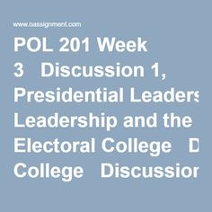 pol 201 week 4 discussion 2 Essays - largest database of quality sample essays and research papers on pol 201 week 4 discussion 2.