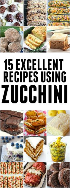 15 ah-mazing recipes to use up all that zucchini, from breakfast to dinner to dessert and everything in between.