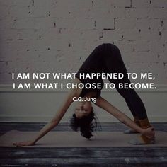 Carl Jung I am not what happened to me. I am what I choose to become. #quotes #carljung #deliberatecreator #wisdom #innerpower #selfconfidence #selfempowerment #believeinyou #choose #misery #trouble #growth #lookbeyond #chanteishta #lookforbeauty #findthegift #expansion #movingforward #progress #upward #getup #moveon #greatness