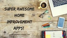 Visualize your #homeimprovement project & #decor ideas with these fun homeowner apps! Learn how technology can inspire and assist your next project! | Care Free Homes, Inc.