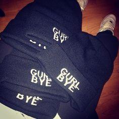 Gurl Bye!!! (need this beanie)