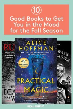 10 Good Books to Get You in the Mood for Fall | These are the best fall novels and books to read to transport you into beautiful autumn landscapes and spell-bounding tales. Add one (or all) of these fall-themed books to your must-read list from witch-centered stories to fall romances. #realsimple #bookrecomendations #thingstodo #bookstoread