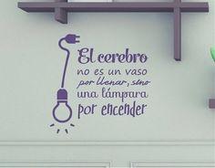 El cerebro no es un vaso por llenar...  #Frases