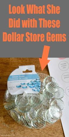 Look what she did with these Dollar Store Gems