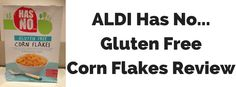 Whether you like your corn flakes crispy or soggy, the ALDI Has No… Gluten Free Corn Flakes are a great choice if you are looking for a Gluten Free corn flake. Not only are these corn flakes …