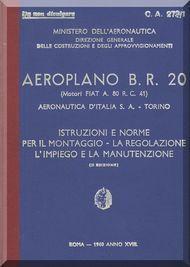FIAT BR.20 M Aircraft Erection and Maintenance Manual,  Istruzioni per il Montaggio  e la Regolazione ( Italian Language ) ,  CA 273 / 1 - 1940