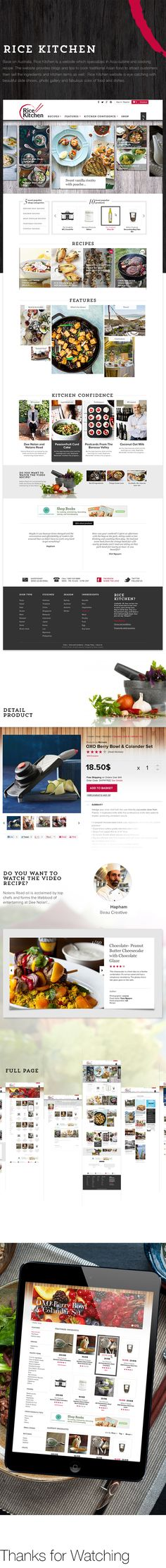 Base on Australia, Rice Kitchen is a website which specializes in Asia cuisine and cooking recipe. The website provides blogs and tips to cook traditional Asian food to attract customers then sell the ingredients and kitchen items as well. Rice Kitchen website is eye catching with beautiful slide shows, photo gallery and fabulous color of food and dishes. #cooking, #Food website, #Kitchen, #recipe, #Asian Food,