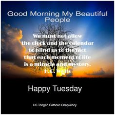 Good Morning My Beautiful People, Happy Tuesday