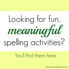 Meaningful Spelling Activities: A week of word study (Word Study, part 5)