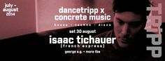 SOTONIGHT | dancetripp x Concrete Music pres. Isaac Tichauer - http://www.sotonight.net/event-tickets/dancetripp-x-concrete-music-pres-isaac-tichauer/  dancetripp and Concrete Music present Isaac Tichauer. We welcome Concrete Music and bring Southampton one half of the awesome French Express partnership Isaac Tichauer! Isaac Tichauer will join us all the way from Sydney, Australia with a record bag packed with Deep vibes! Lineup:  Isaac Tic...