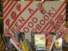 Pop Open a Good Book: Use popcorn bags and fill them with a popcorn look alike for a 3-D look.