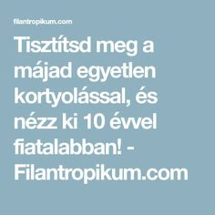 Tisztítsd meg a májad egyetlen kortyolással, és nézz ki 10 évvel fiatalabban! - Filantropikum.com Kuroko, Food And Drink, Health Fitness, Mint, Health And Fitness, Fitness